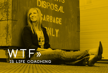 WTF is Life Coaching Crave More Life and Dianna Leeder